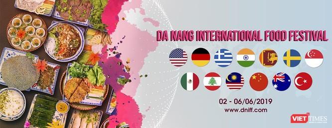 """13 đầu bếp quốc tế sẽ """"nấu ăn"""" tại Lễ hội Ẩm thực quốc tế Đà Nẵng 2019 ảnh 2"""