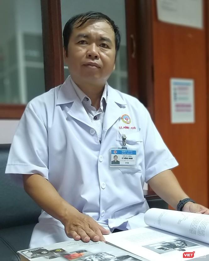 Bác sĩ Lê Hồng Minh - Phó chủ nhiệm Khoa Ung bướu, bệnh viện 175