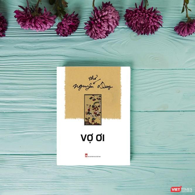 """Nhà thơ Nguyễn Duy """"nịnh vợ"""" gây xúc động ảnh 1"""