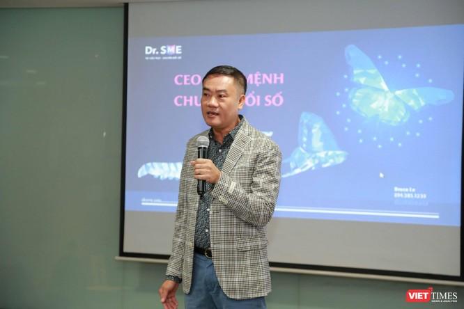 Các CEO đình đám nói về thách thức và sứ mệnh chuyển đổi số ảnh 4