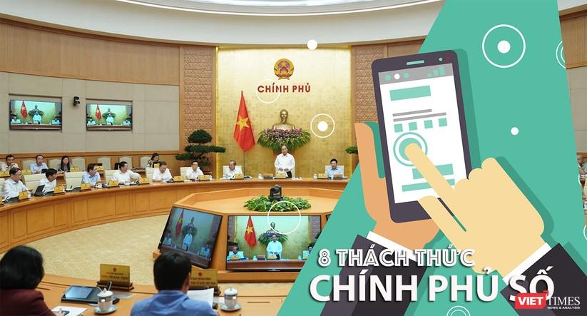 Nhìn về 8 thách thức Chính phủ số mà Việt Nam cần giải quyết ảnh 1