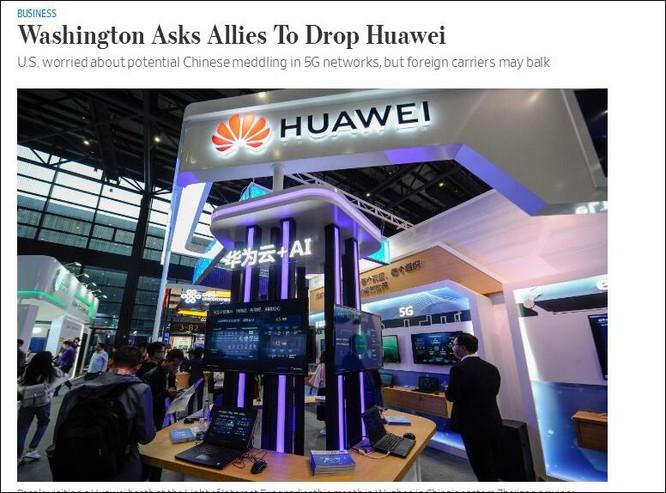 Mỹ du thuyết các nước cấm cửa Huawei vì lý do an ninh quốc gia ảnh 1