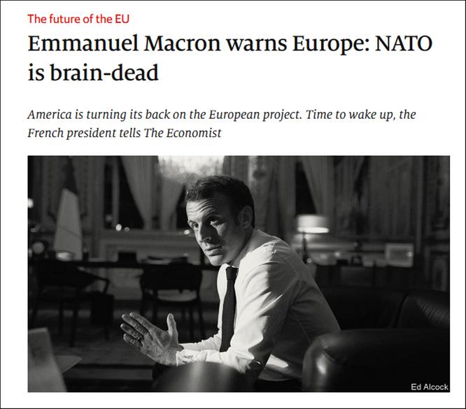 """Tổng thống Pháp chỉ trích Mỹ bỏ rơi đồng minh, cho rằng NATO đã """"chết não"""" và kêu gọi EU xem xét lại quan hệ với Nga ảnh 1"""