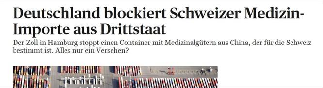 """Thụy Sĩ liên tục bị các quốc gia láng giềng """"ăn hiếp"""" chặn bắt vật tư y tế ảnh 1"""