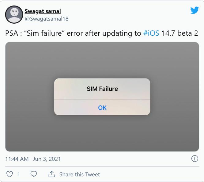 "iOS 14.7 beta 2 gặp sự cố ""lỗi SIM"" ảnh 1"