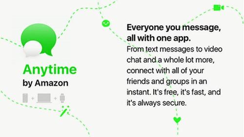 Ứng dụng nhắn tin riêng của Amazon có tên là Anytime.