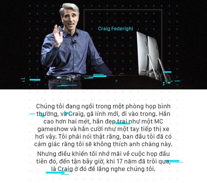 Chân dung Craig Federighi, người kế thừa thầm lặng của Steve Jobs tại Apple - Ảnh 9.