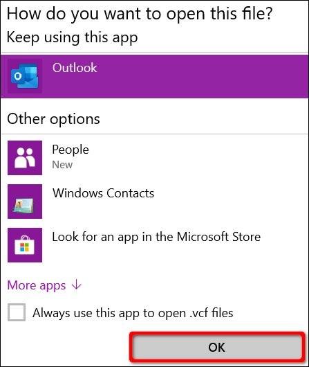 Lúc này bạn chọn mở bằng ứng dụng nào là chọn cài đặt danh bạ iPhone vào ứng dụng đấy. Bạn có thể lựa chọn Outlook, ứng dụng People, và Windows Contact. Chọn xong, click OK để xuất danh bạ.