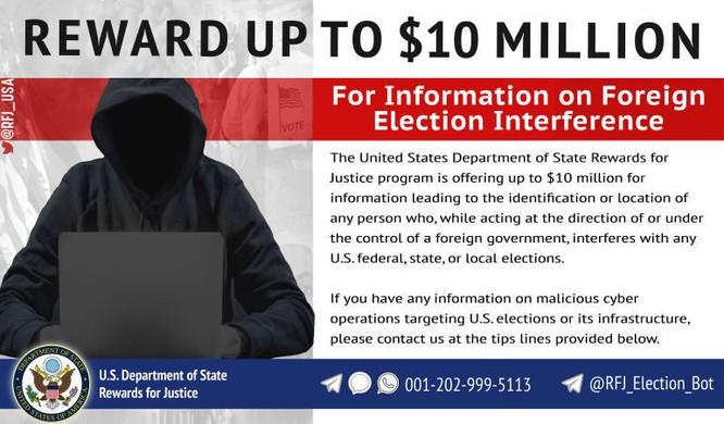 Mỹ treo thưởng 10 triệu USD cho việc phát hiện tin tặc tham gia vào cuộc bầu cử ảnh 1