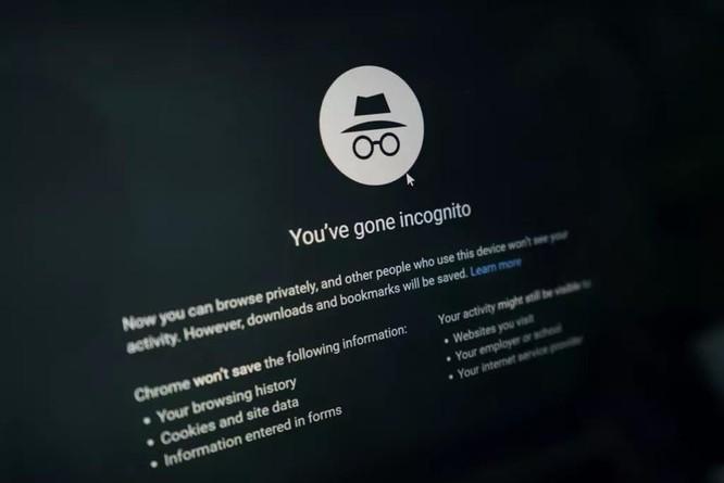 Chế độ ẩn danh trên Google Chrome không hoạt động như bạn nghĩ ảnh 1