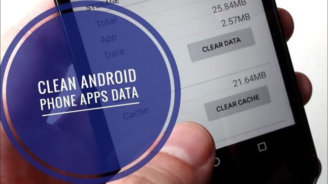 Xóa cache ứng dụng và xóa dữ liệu ứng dụng: Đâu là điểm khác biệt? - Ảnh 4