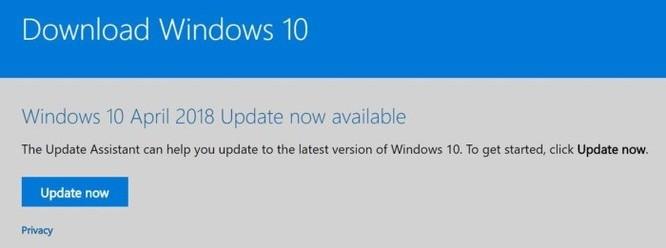 Cách tải về bản cập nhật Windows 10 April 2018 Update 1803 ngay từ bây giờ ảnh 3