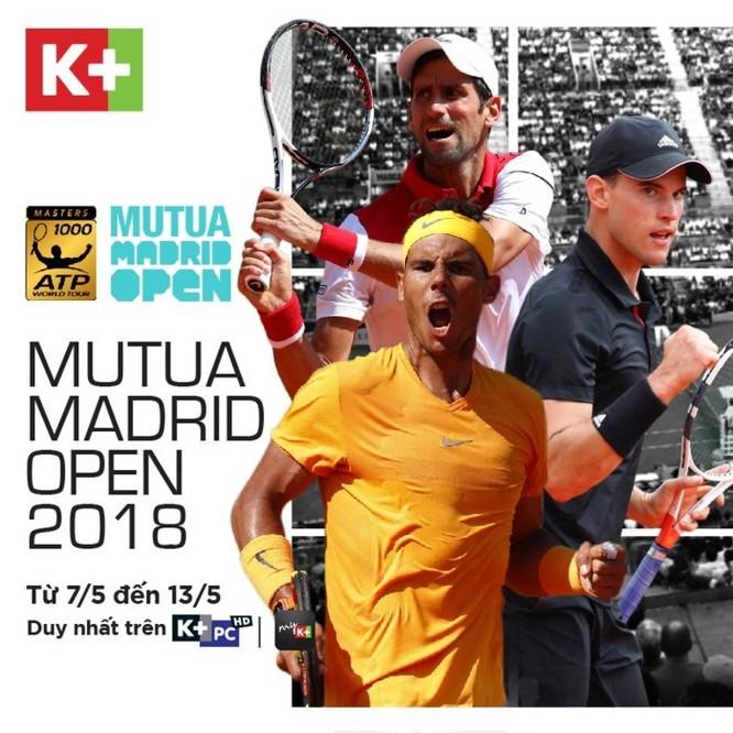 K+ độc quyền phát sóng giải quần vợt Mutua Madrid Open và giải Golf PGA Tour ảnh 1