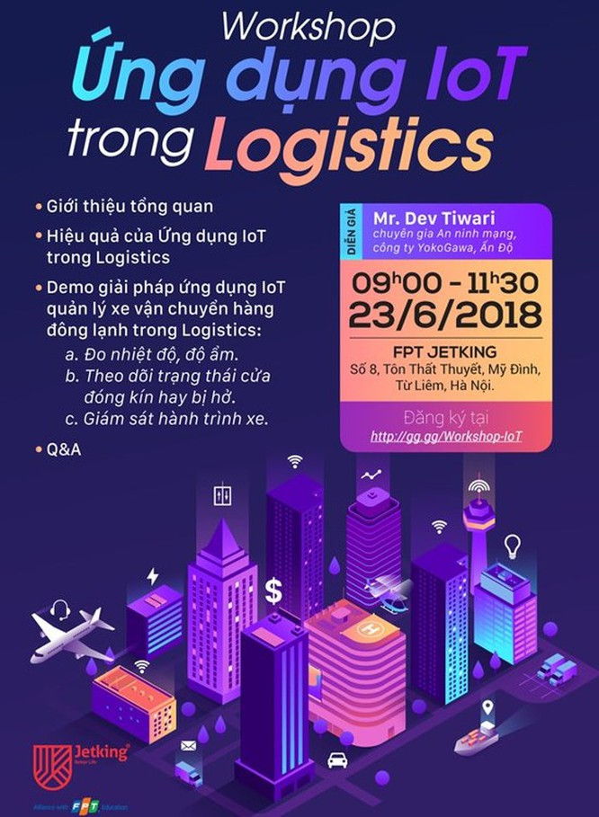 Chuyên gia an ninh mạng Ấn Độ chia sẻ kinh nghiệm ứng dụng IoT trong lĩnh vực logistics ảnh 2