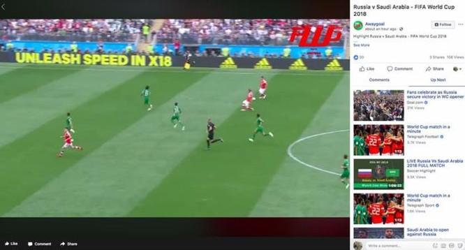 Facebook, YouTube, Twitter chặn các clip, hình ảnh lậu của World Cup 2018 thế nào? ảnh 3