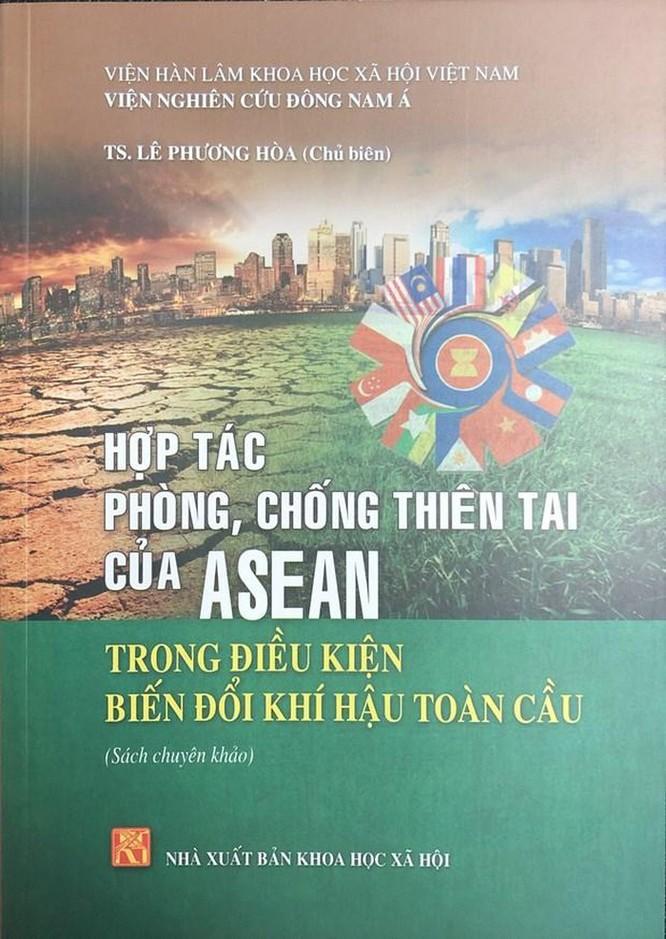 Ra mắt cuốn sách về hợp tác phòng, chống thiên tai của ASEAN ảnh 1