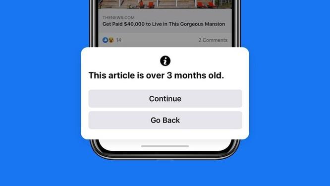 Facebook cảnh báo khi người dùng chia sẻ tin cũ ảnh 1