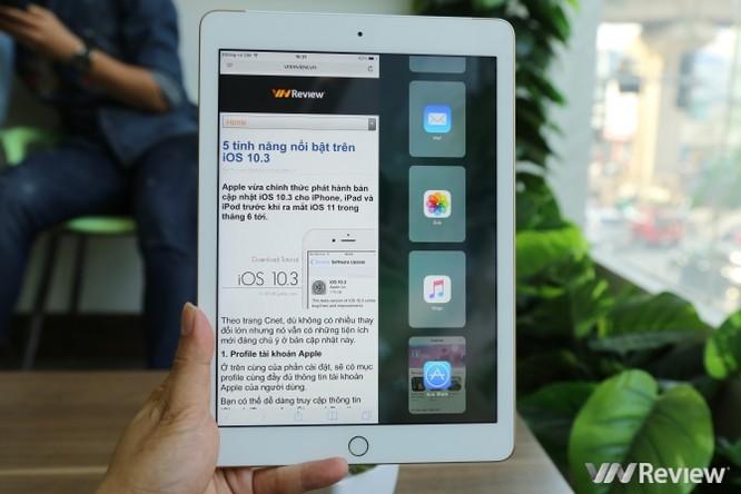 Trên tay iPad 9.7 2017 mới về Việt Nam, giá từ 9,75 triệu đồng ảnh 28
