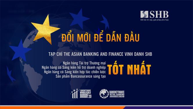 The Asian Banking and Finance vinh danh SHB 4 giải thưởng quốc tế danh giá ảnh 1
