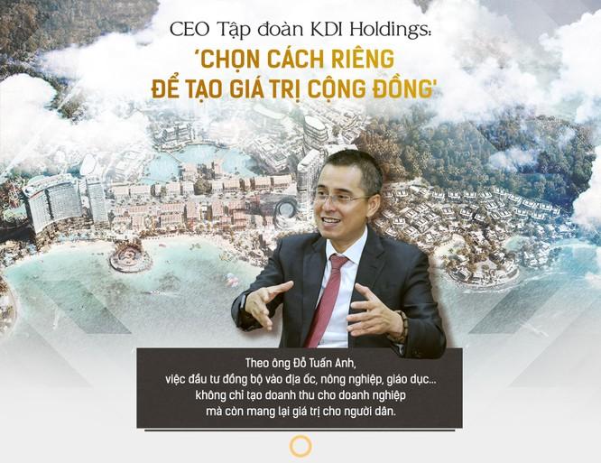 """CEO KDI Holdings: """"Chọn cách riêng để tạo giá trị cộng đồng"""" ảnh 1"""