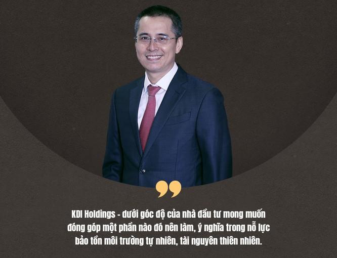 """CEO KDI Holdings: """"Chọn cách riêng để tạo giá trị cộng đồng"""" ảnh 16"""