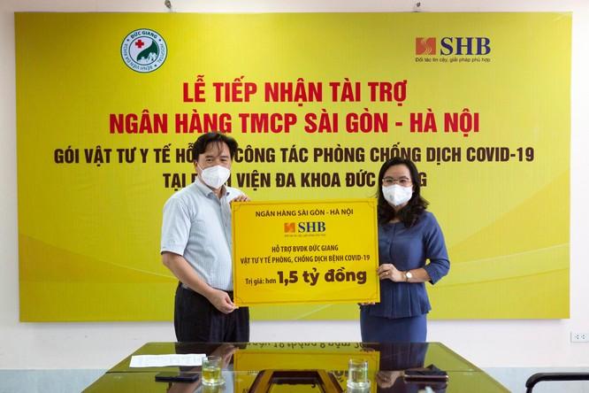 SHB tiếp tục đồng hành, hỗ trợ các bệnh viện và người nghèo vượt qua đại dịch Covid-19 ảnh 1
