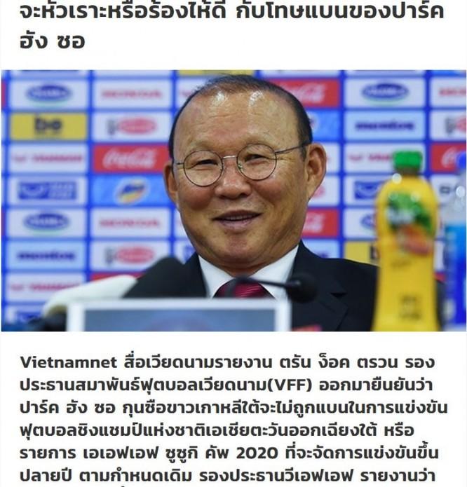 """Truyền thông Thái Lan: """"Nên khóc hay cười với án phạt của HLV Park Hang-seo?"""" ảnh 2"""