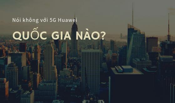 Những quốc gia châu Á nào nói không với công nghệ Huawei? ảnh 1