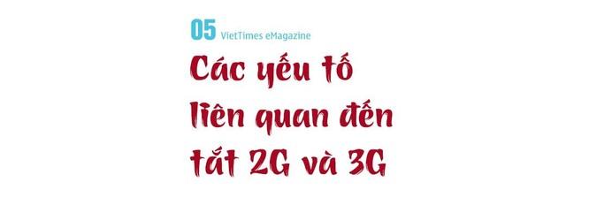 Phần 6: Việt Nam nên tắt 2G hay 3G? ảnh 10