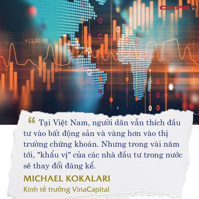 Kinh tế trưởng VinaCapital: 'Thứ tự ưu tiên đầu tư giữa bất động sản, vàng và chứng khoán tại Việt Nam sẽ thay đổi đáng kể!' ảnh 6