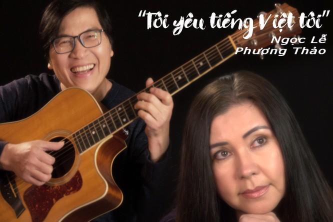 """Đôi song ca vàng Phương Thảo – Ngọc Lễ tái xuất hát """"Tôi yêu tiếng Việt tôi"""""""