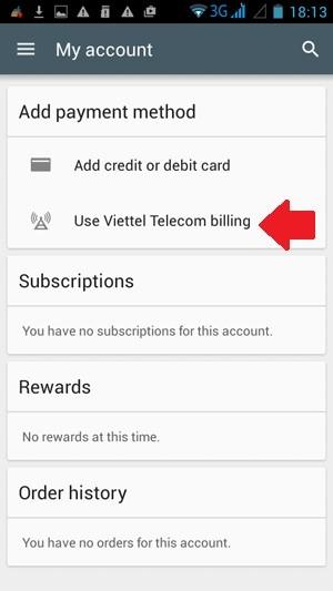 Mách bạn cách dùng tài khoản Viettel mua ứng dụng Google Play ảnh 3