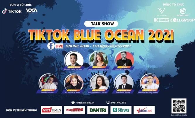 TikTok Blue Ocean 2021: Cùng cá nhân và doanh nghiệp bứt phá trong thời kỳ dịch bệnh ảnh 1