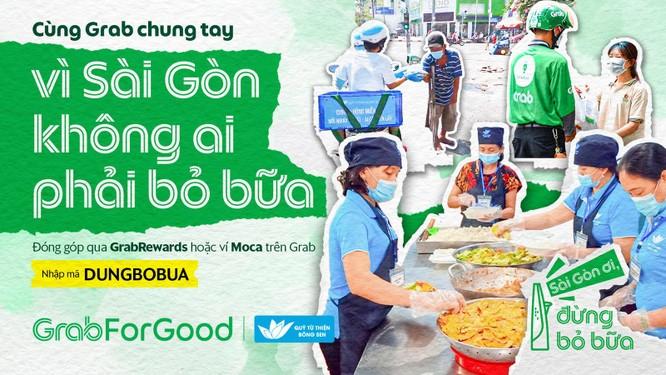 Grab Việt Nam hỗ trợ 11.500 bữa ăn miễn phí cho người mưu sinh trên đường phố ở tâm dịch TP.HCM ảnh 1