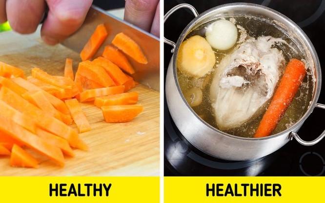 Mách bạn cách lựa chọn và chế biến thực phẩm để đạt dinh dưỡng cao ảnh 4