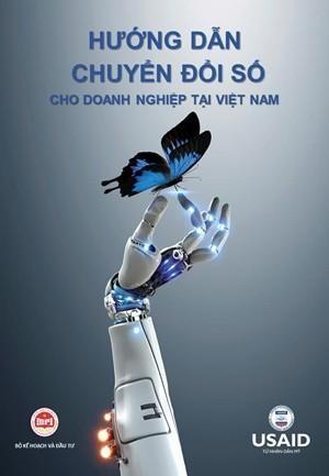 Lần đầu tiên công bố tài liệu trực tuyến hướng dẫn chuyển đổi số doanh nghiệp tại Việt Nam ảnh 1