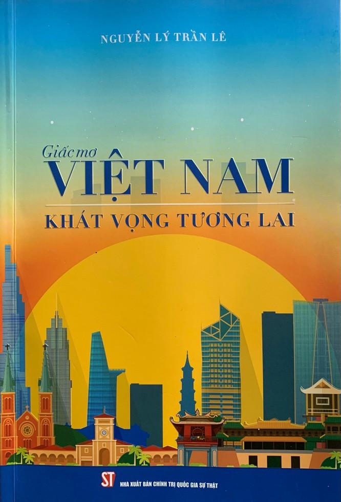 """""""Giấc mơ Việt Nam- khát vọng tương lai"""": Một tầm nhìn độc đáo và khác biệt ảnh 2"""