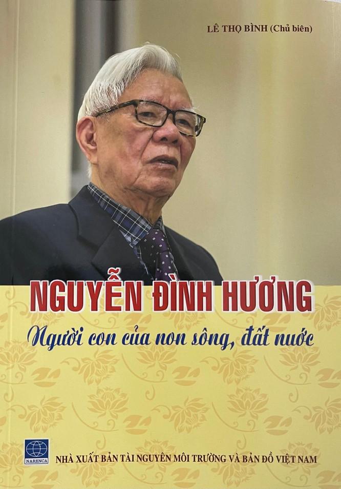 Giỗ đầu ông Nguyễn Đình Hương: Tấm gương về một cán bộ trung kiên và liêm chính! ảnh 2