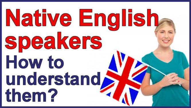 Sự thật: Người nói tiếng Anh bản xứ là những người truyền đạt kém nhất thế giới ảnh 2