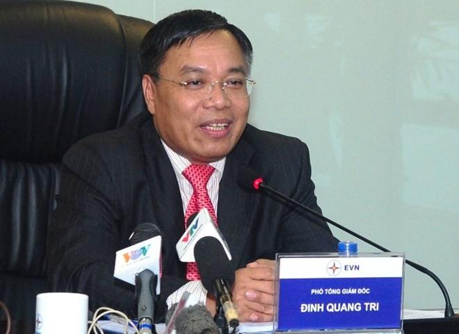 Ông Đinh Quang Tri, Phó tổng giám đốc Tập đoàn Điện lực Việt Nam (EVN)