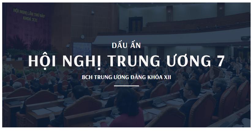 Dấu ấn Hội nghị trung ương 7 Ban Chấp hành Trung ương Đảng khóa XII ảnh 1