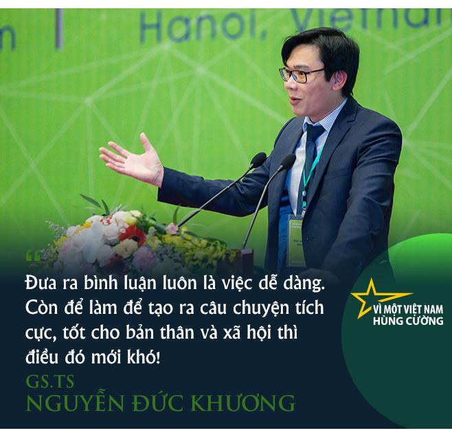 GS.TS Nguyễn Đức Khương: Để Việt Nam đi đến hùng cường, bắt đầu từ làm tốt những việc nhỏ! - Ảnh 8.