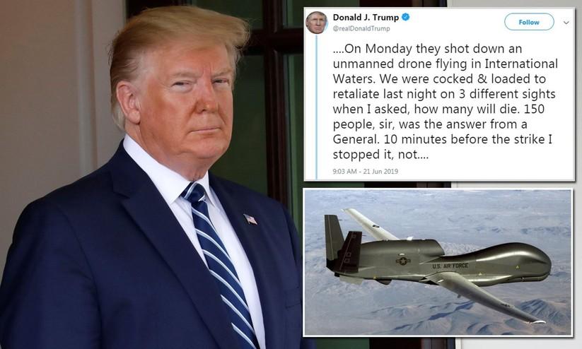 Tổng thống Trump tin rằng một chiếc máy bay không người lái bị bắn hạ không thể là cớ để thực hiện đòn tấn công có thể khiến 150 người thiệt mạng (Ảnh: DailyMail)